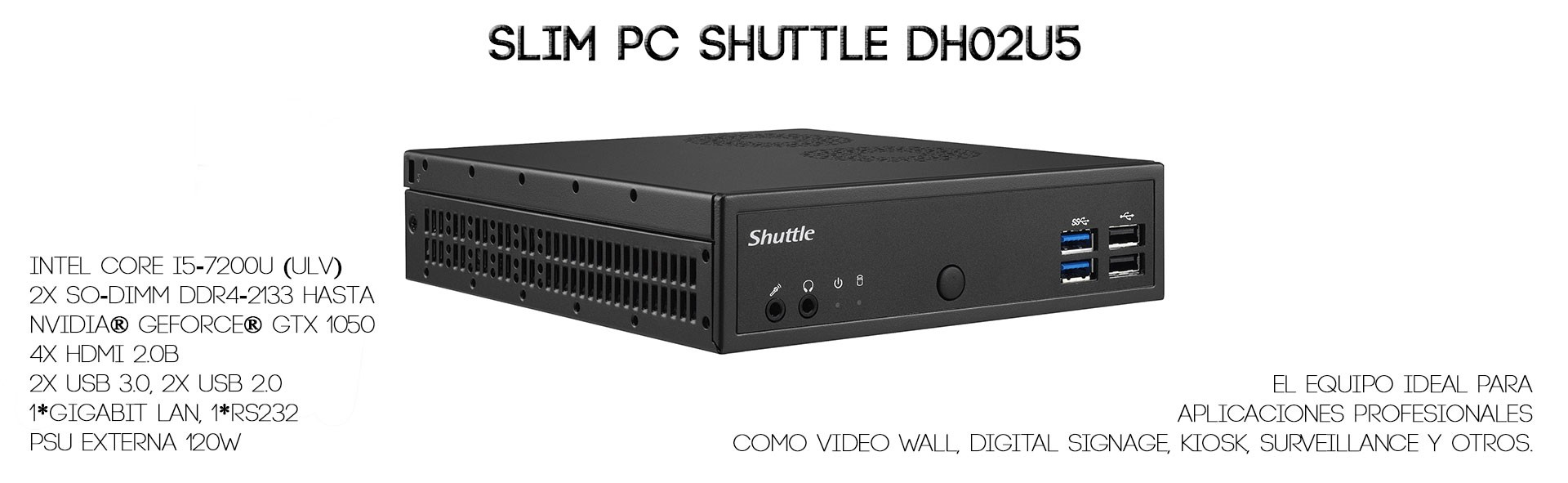 Slim PC Shuttle DH02U5